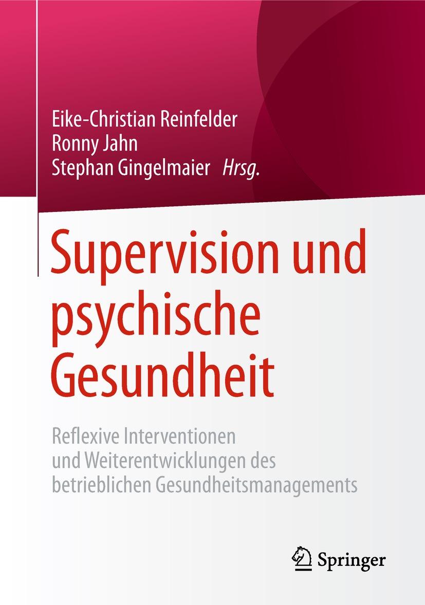 Sammelband zu den gesundheitsförderlichen und präventiven Wirkungen von Supervision und Organisationsberatung.